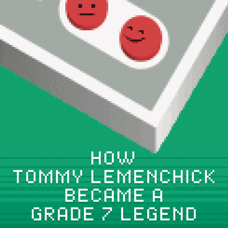How Tommy Lemenchick Became A Grade 7 Legend
